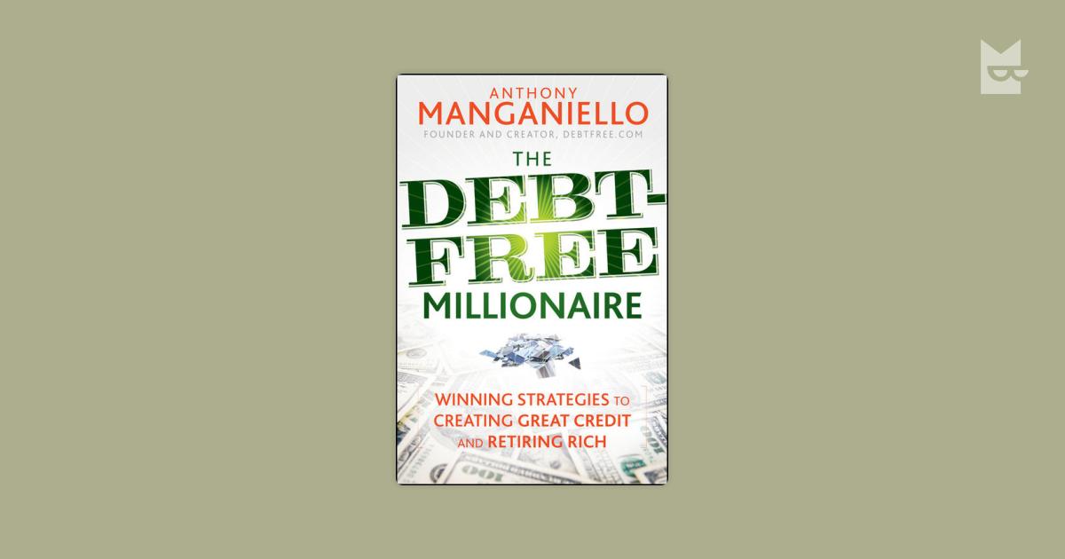 the debt free millionaire manganiello anthony
