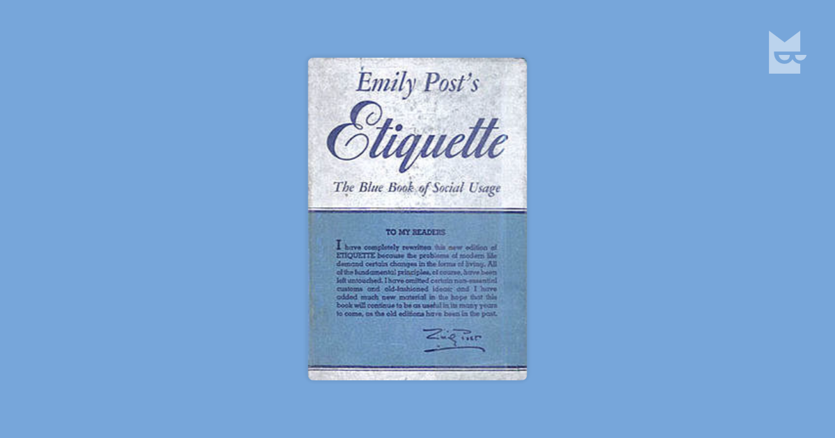 "Emily Post Etiquette Book: Quotes From ""Etiquette"" By Emily Post"