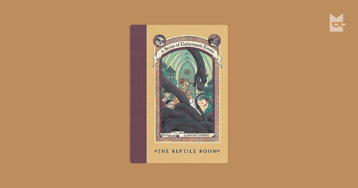 A Series Of Unfortunate Events 2 The Reptile Room By