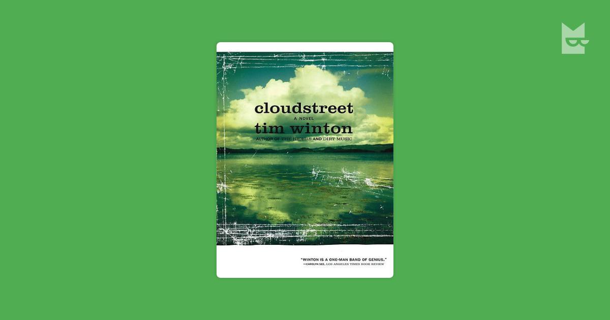 analysis of tim wintons cloudstreet Cloud street essay therefore tim winton's cloudstreet is a novel of both stark realism  'cloudstreet' by tim winton analysis novel.