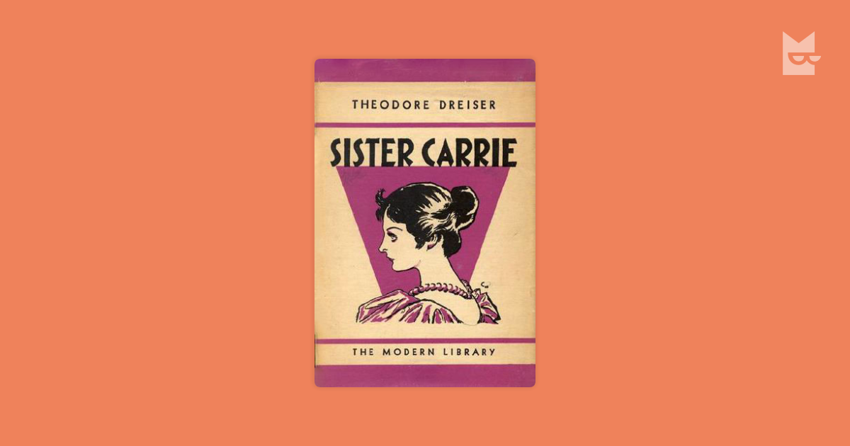 identity in theodore dreisers sister carrie essay