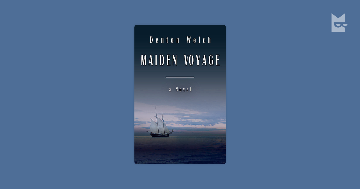 analysis maiden voyage denton welch text included well