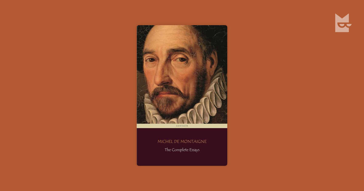 project gutenbergs the essays of montaigne complete by michel de montaigne Michel de montaigne on wn network delivers the latest videos and editable pages for news & events, including essays of michel de montaigne — volume 07 widger's quotations from the project gutenberg editions of the works of montaigne famous quotes by michel de montaigne.