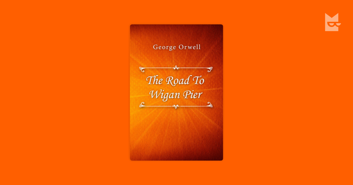 the life and novels of george orwell In his short life, george orwell managed to author several works which would inspire debate across the political spectrum for years to come due to his extreme views on totalitarianism as exemplified in his novel, nineteen eighty-four.