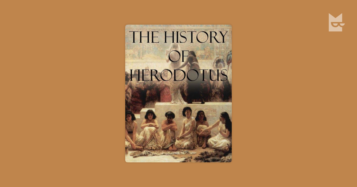 a response to a passage from herodotus histories Both herodotus' history and primary history (genesis to 2 kings) are national epics had been divided into nine books at some time in their history are both about the same length begin with a prehistory that includes myths, fables, folk-tales, and legends that are treated as factual and continu.