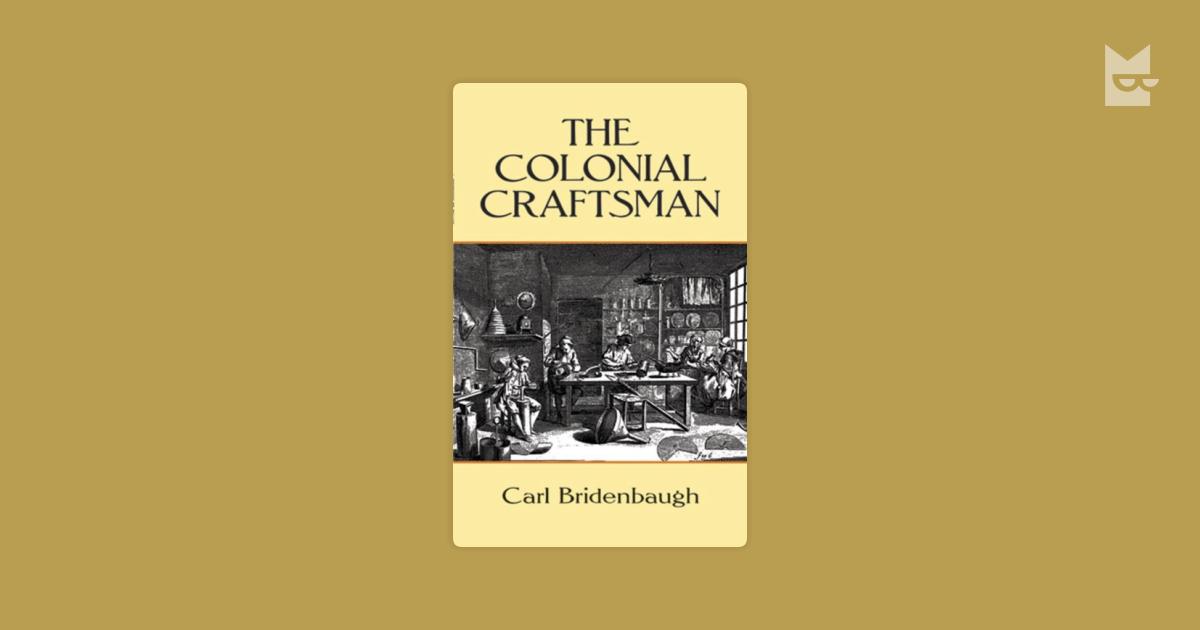 colonial artisans craftsmen essay