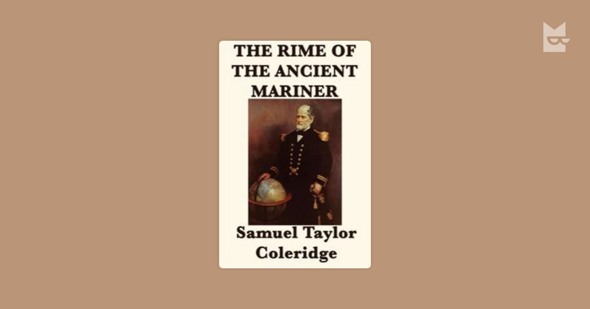 a literary analysis of biblical symbolism in rime of the ancient mariner by samuel taylor coleridge Rime of the ancient mariner biblical symbolism in  samuel taylor coleridge's poem the , written in 1797, has been widely discussed throughout literary history.