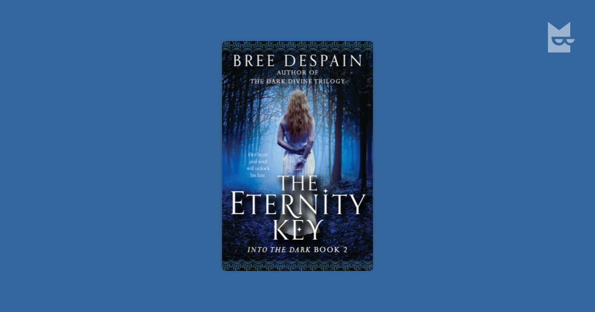 The Eternity Key by Bree DeSpain Read Online on Bookmate