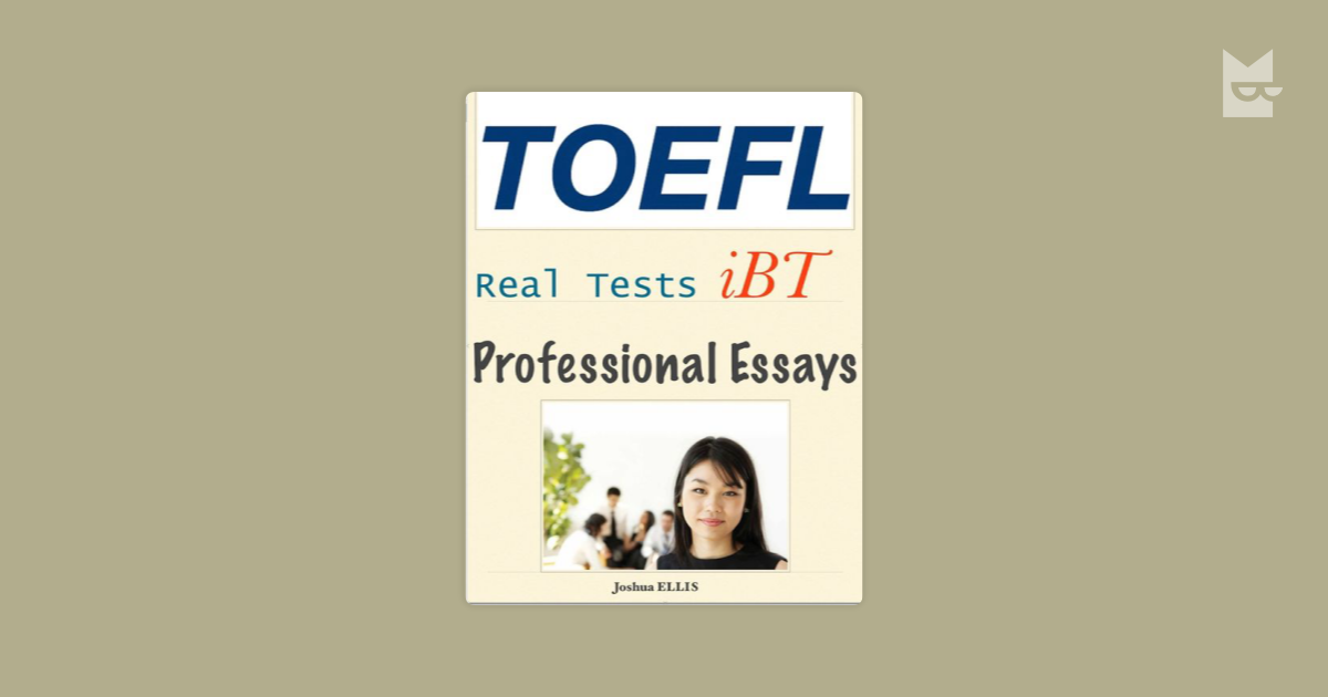 toefl ibt essays Toefl ibt is a computerized test you have to type both essays on a computer if you do not know typewriting well, you must practice on a keyboard before your test.