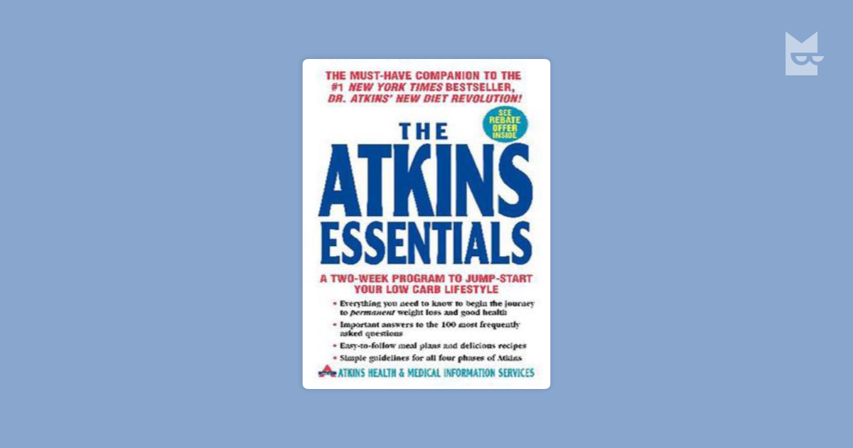 The Atkins Essentials By Atkins Health Medical Information