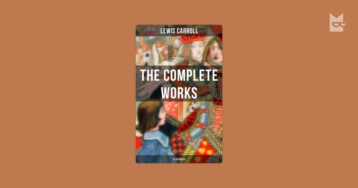 the life and works of lewis carroll As a boy dodgson developed a stammer that remained with him throughout his adult life he was always aware of it works by lewis carroll.