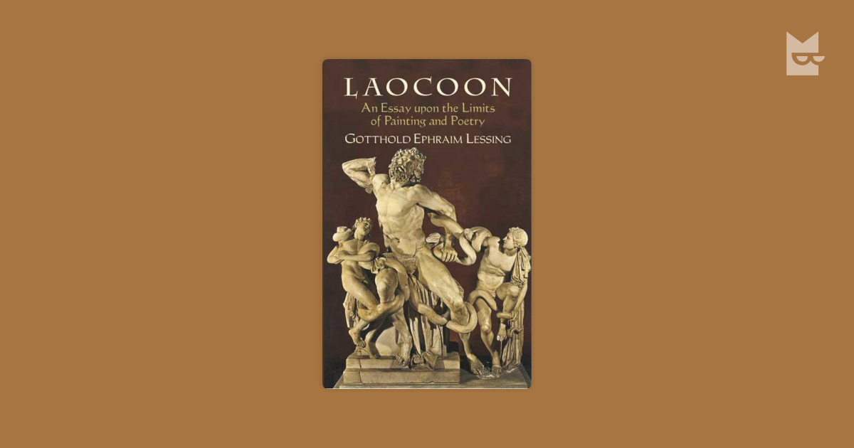 essay laocoon limit painting poetry Uncategorized lessing laocoon an essay on the limits of painting and poetry pdf, blog sites for creative writing, creative writing help sheet april 1, 2018 - uncategorized.