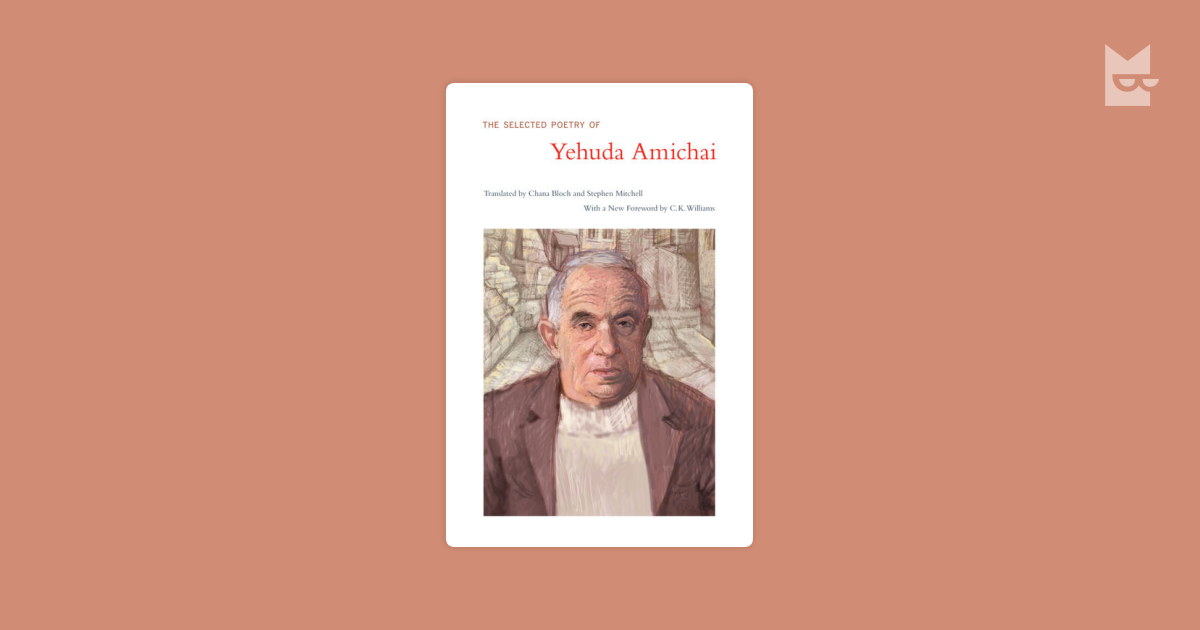 yehuda amichai poetry reasearch The amichai windows is a limited edition artist book that features 18 poems by widely acclaimed israeli poet, yehuda amichai.