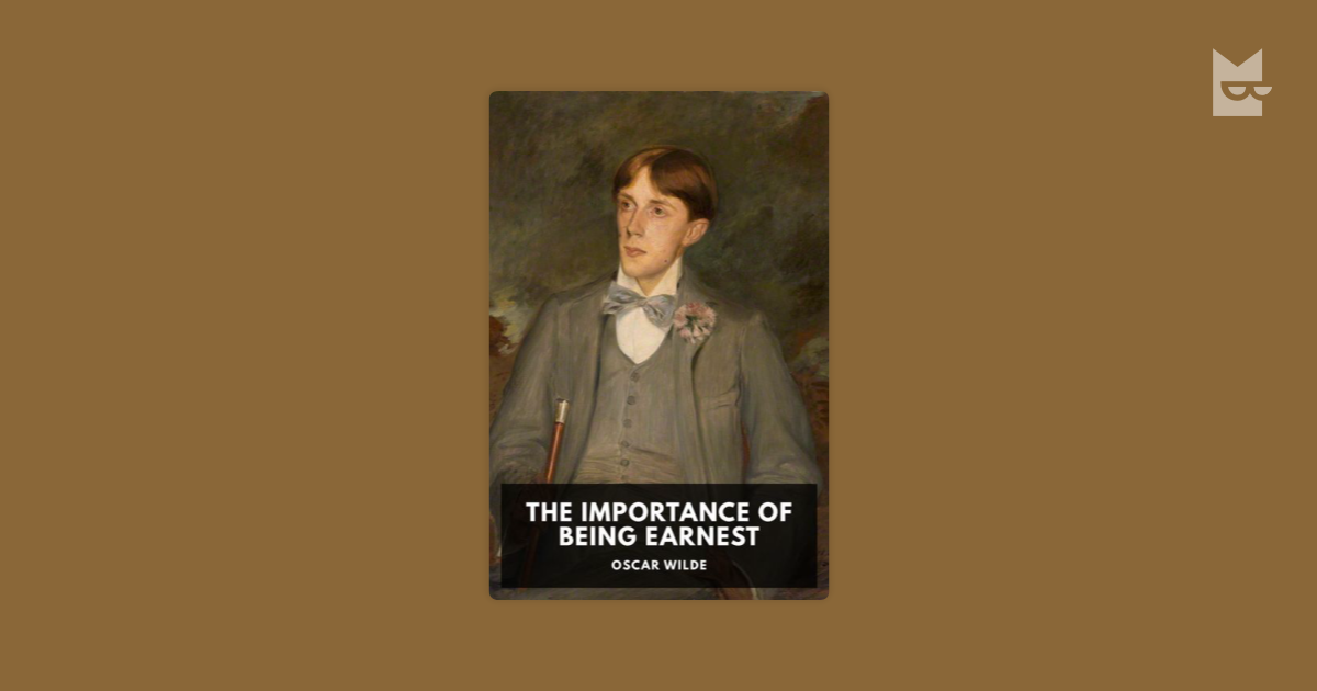 the importance of being earnest wilde s Oscar wilde created one of the most delightful and memorable social comedies, with the importance of being earnest, it's a play about manners that satirizes.