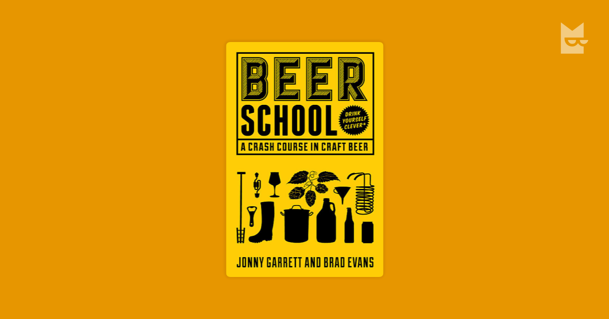 beer school Beer school ─ an insider's guide to craft beer, the world's greatest drink the wonderful world of craft beers: beer has come a long way in the 6,000 years since the first taste.