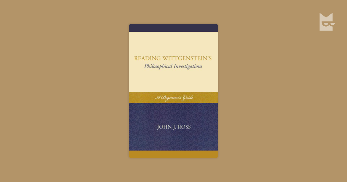wittgensteinís philosophical investigations essay It is the later wittgenstein, mostly recognized in the philosophical investigations  ludwig wittgenstein: public and private occasions, 2003.