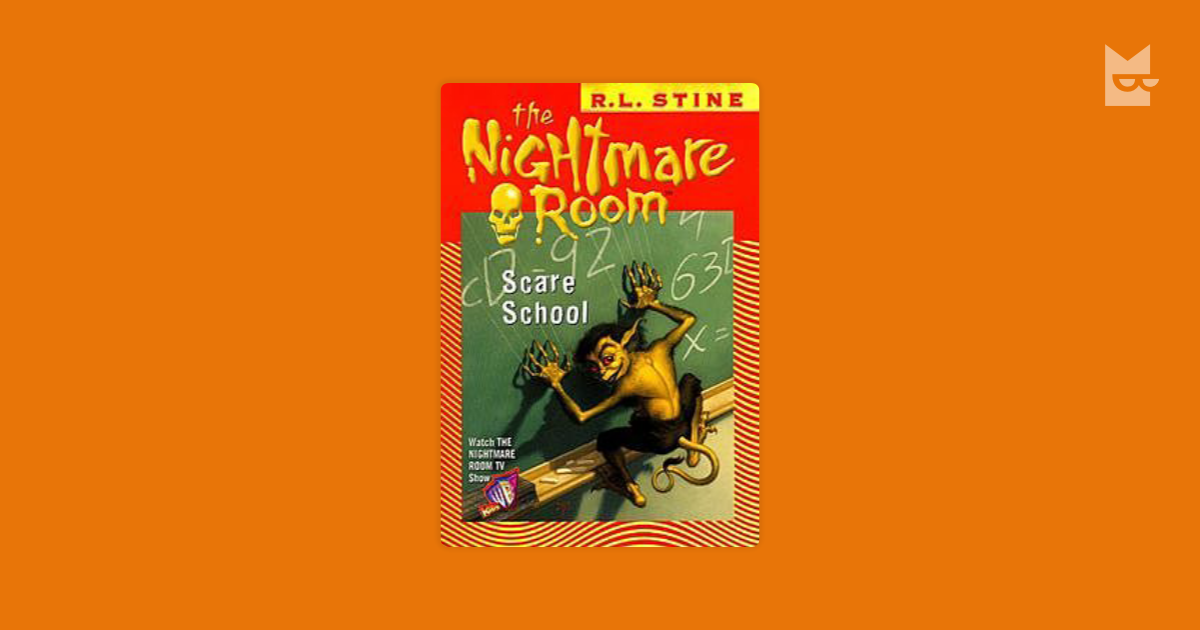 The Nightmare Room #11: Scare School By R.L.Stine
