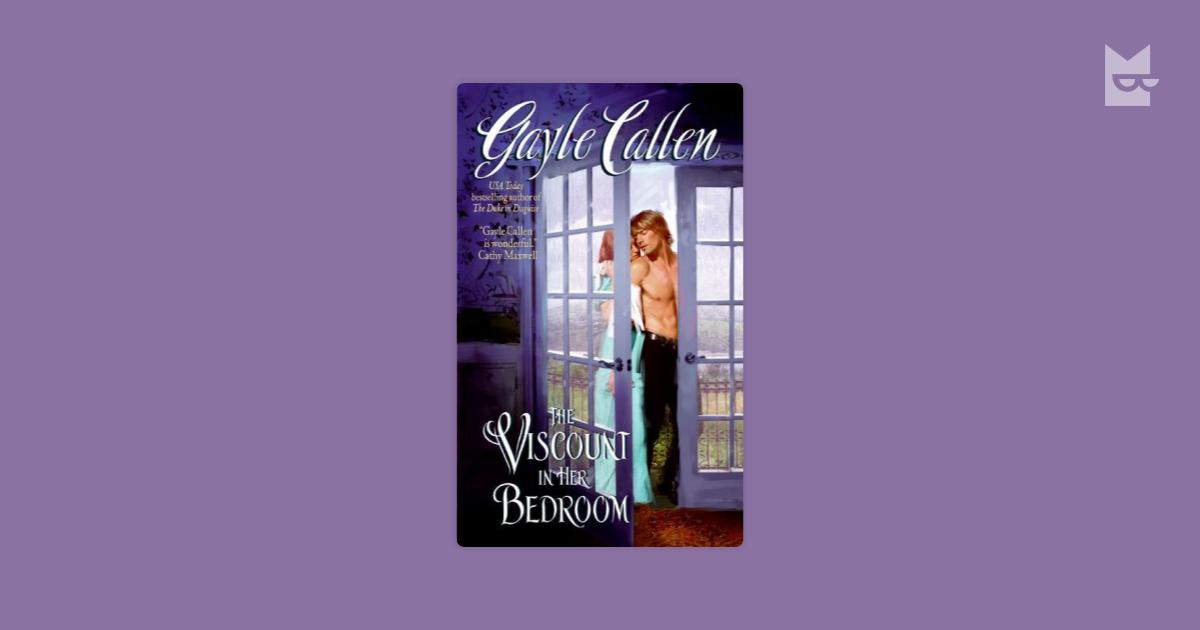 The Viscount in Her Bedroom by Gayle Callen Read Online on