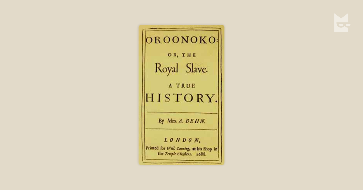 a view on african american slave in the novel oroonoko by aphra behn While oroonoko felt all the agonies of love, and suffer'd under a torment the most painful in the world, the old king was not exempted from his share of affliction he was troubled, for having been forc'd, by an irresistible passion, to rob his son of a treasure, he knew, could not but be extremely.