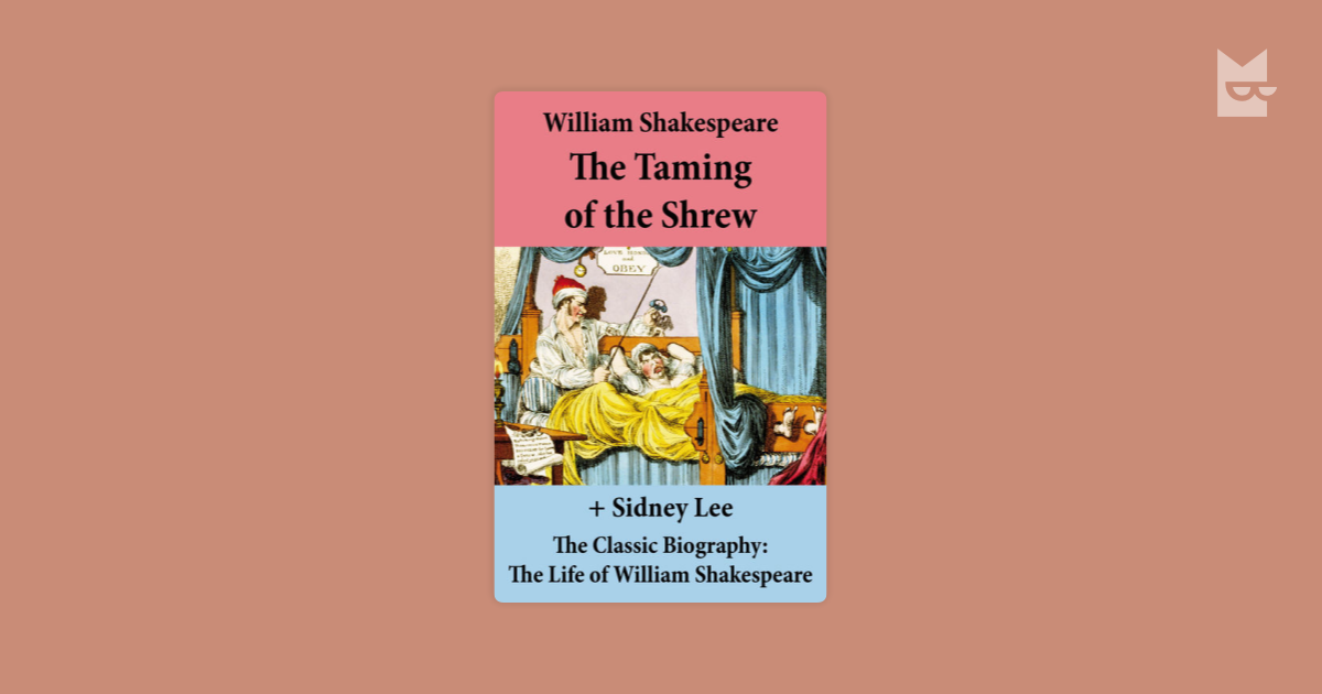 a scene analysis in william shakespeares the taming of the shrew Analysis: quotations: sources:  as well as the scene in which petruchio makes katherine call the sun the moon  william the taming of the shrew ed.