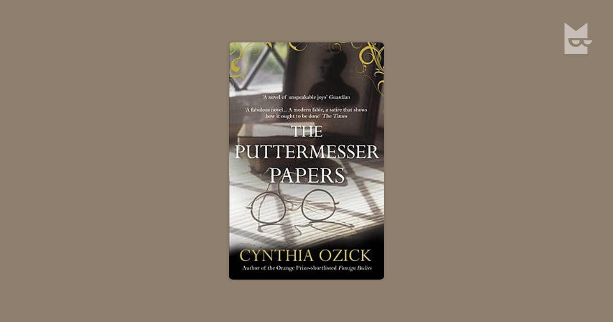 puttermesser papers sparknotes The paperback of the the puttermesser papers by cynthia ozick at barnes & noble free shipping on $25 or more.