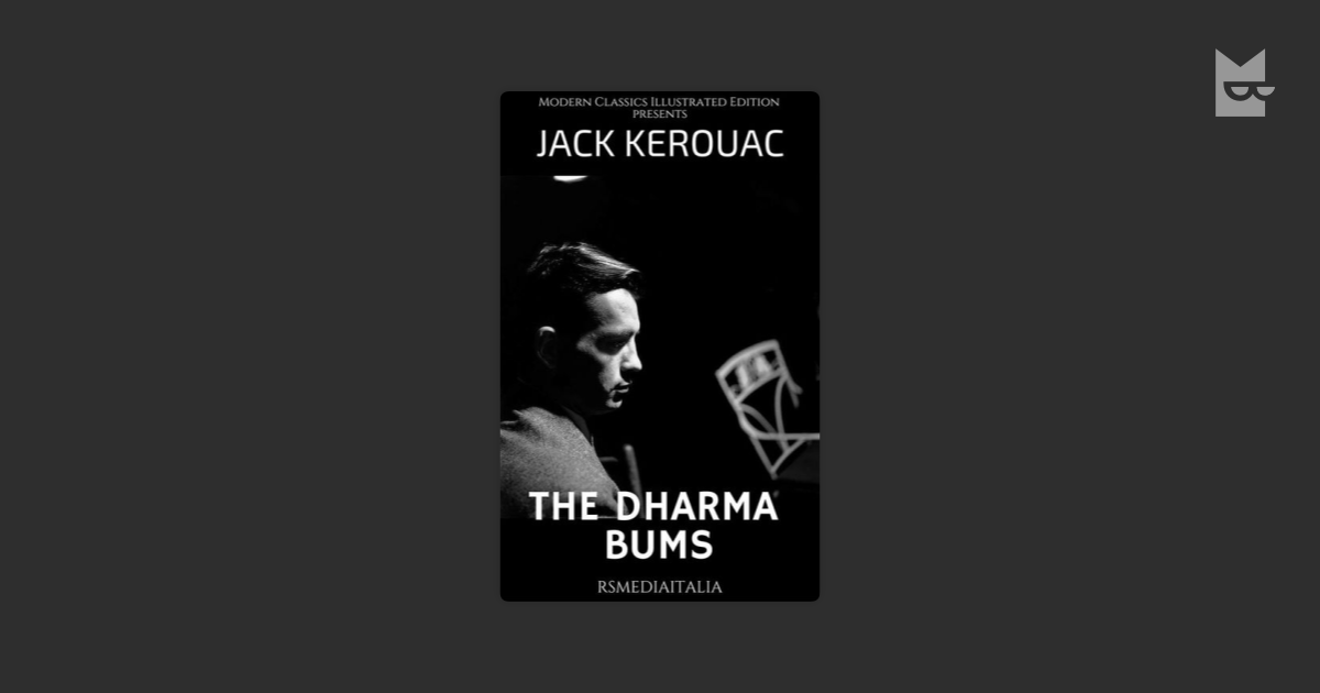 the trials of ray smith and randle mcmurphy in the dharma bums by jack kerouac and one flew over the Student's encyclopedia of american literary characters 35 jack kerouac : 699 the dharma bums 699 one flew over the cuckoos nest 708.