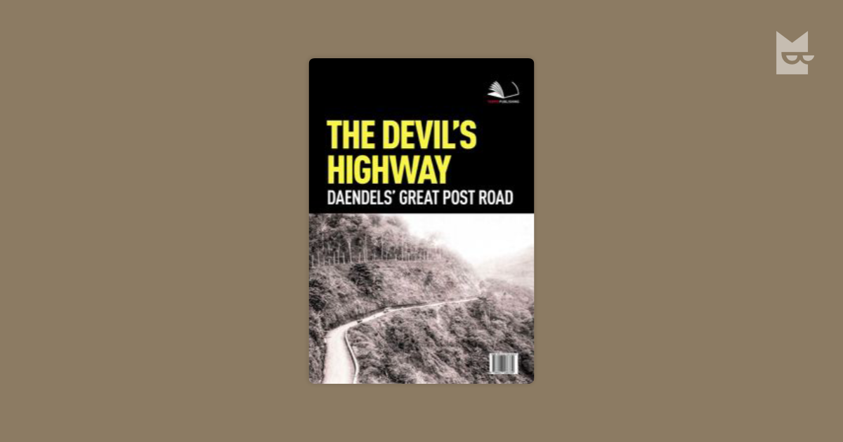 the devil s highway book review The devil's highway by luis alberto urrea in may of 2001, a group of men attempted to cross from mexico to the us through a section of desert ominously referred to as the devil's highway while they are crossing, they get spooked, thinking the border patrol has found them and run, losing their way in the process.