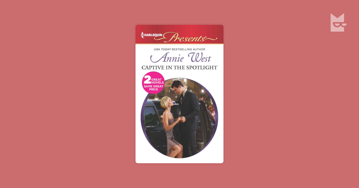 Captive in the Spotlight by Annie West Read Online on Bookmate