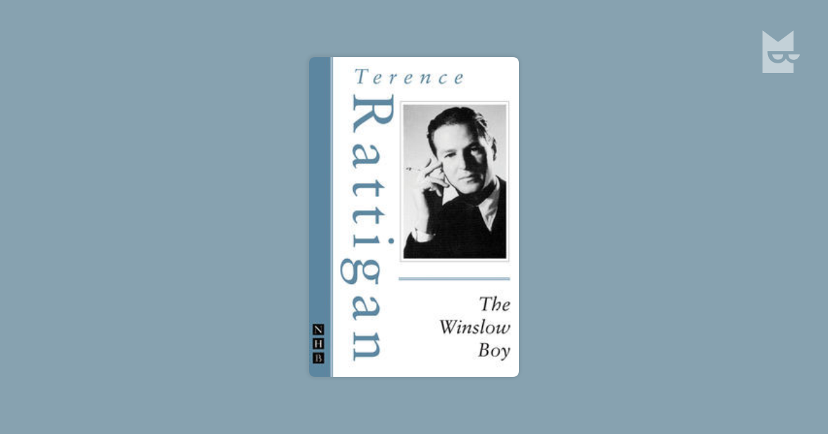an analysis of winslow boy by terrance rattigan Get everything you need to know about family in the winslow boy analysis, related quotes, theme tracking  the winslow boy by terence rattigan  rattigan shows.