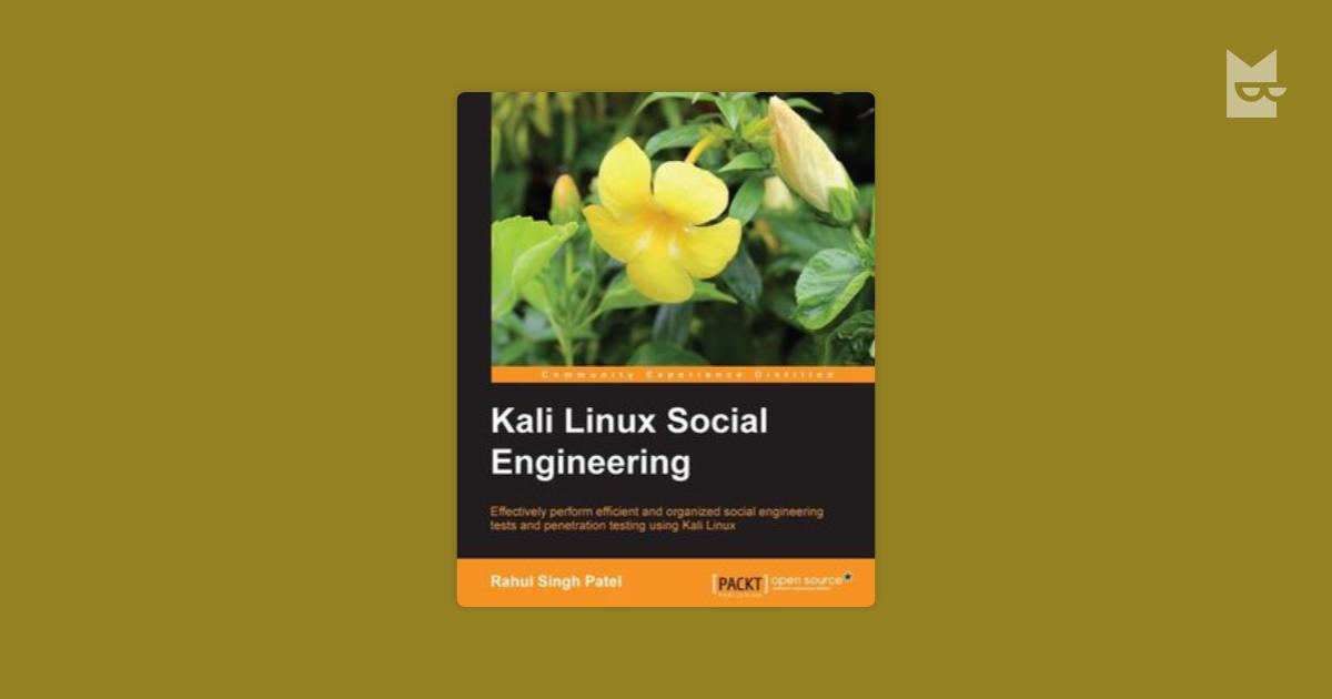 Kali Linux Social Engineering By Rahul Singh Patel Read Online On