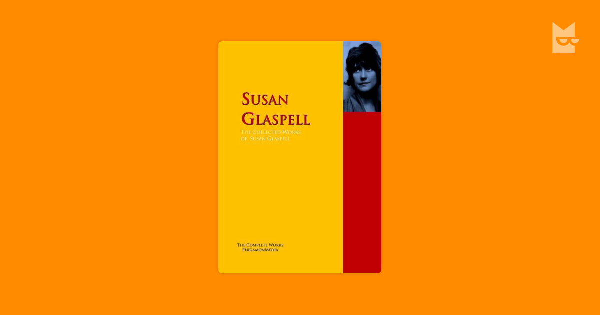 feminist themes of susan glaspells plays essay Three of her plays, trifles (1916), women's honor (1918), and the verge (1921), have feminist themes that show the consequences of the oppression of women, as is the case with many of her plays all three plays were written during the first wave of feminism, during which there was a push for women to have jobs and opportunities and.