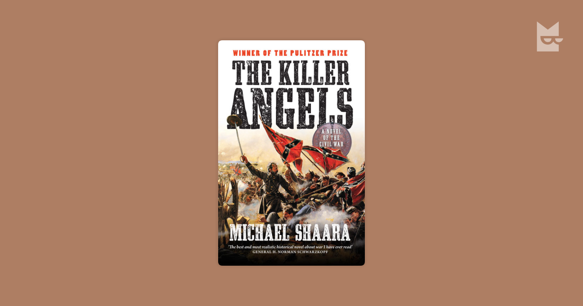 understanding the american civil war in the killer angels a historical novel by michael shaara The killer angels written by michael shaara and published in 1974 shows an unbiased view of the civil war, by giving perspective of several military leaders and observers the novel takes place during the battle of gettysburg and is told through the perspective of generals robert edward lee and james longstreet of the confederate army of.