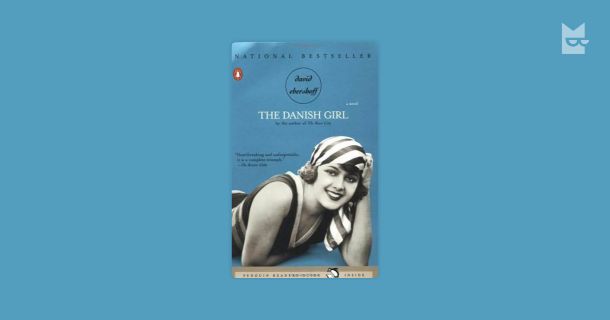 the romanticism movement in the novel the danish girl by david ebershoff Inar wegener, the hero of david ebershoff's arresting first novel, is a celebrated, if minor, danish painter of landscapes he is a sensitive, considerate husband he is also, we come to understand, in ways subtle and extreme, a woman named lili elbe.