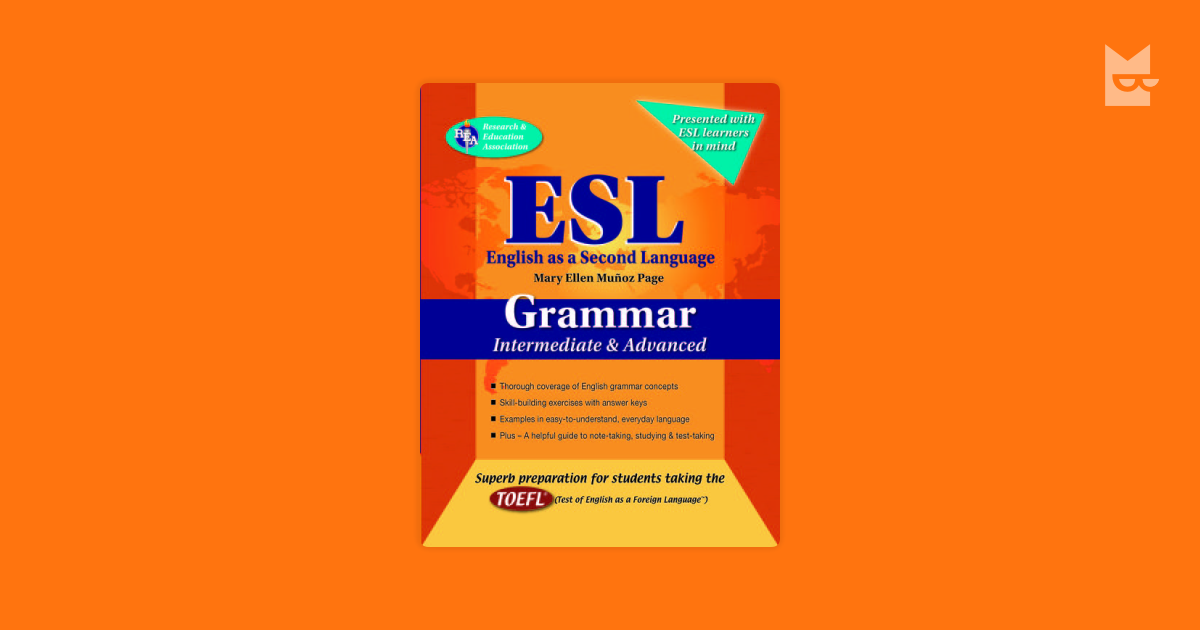 ESL Intermediate/Advanced Grammar by Mary Ellen Munoz Page