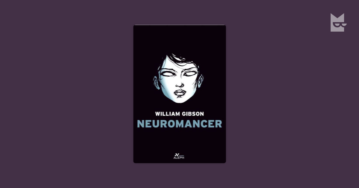 feminism in gibsons neuromancer With aspects both desired and rejected by feminism, gibson leaves molly in a position to be both praised, and criticized when readers are first introduced to molly, they are it could be argued that every character, every theme and every motive in neuromancer is subject to personal interpretation.