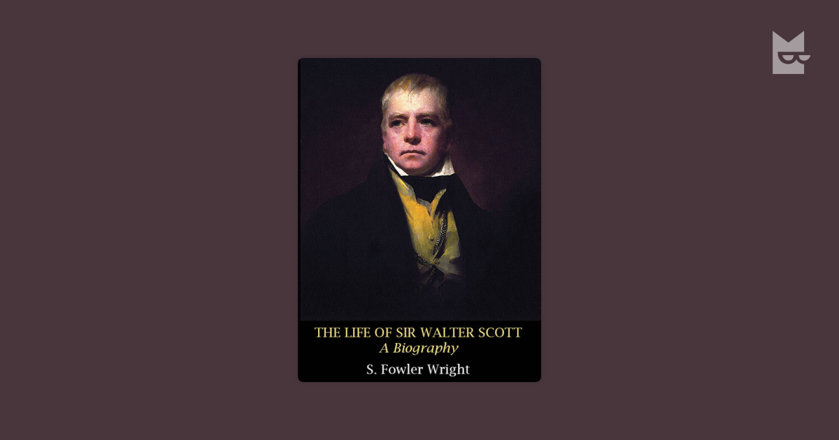 a biography of sir walter scott Biography walter scott 1st lord scott of buccleuch walter scott was invested as a knight in 1590 sir walter scott was warden of the west marches with a reputation for leading border raids through the debatable land between england and scotland.