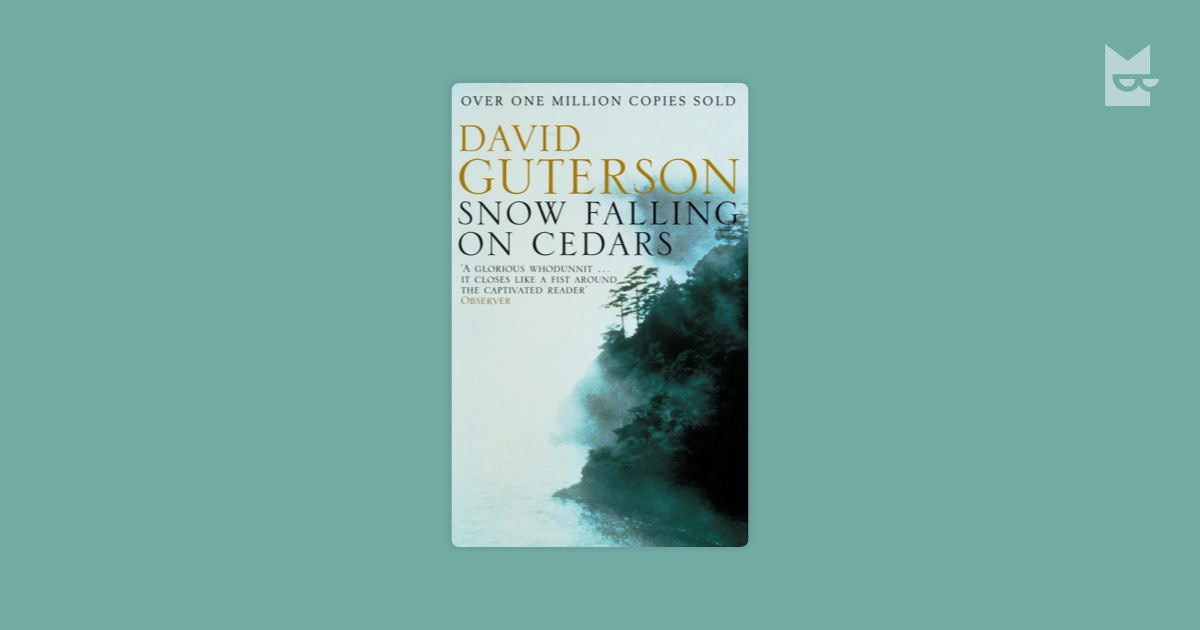 racism snow falling cedars david guterson Dave guterson reprised his first novel, snow falling on cedars, in 2013 in talk as a young man's ambitious attempt to spotlight the racism and injustices suffered by japanese american living on the west coast before, during and after world war ii.