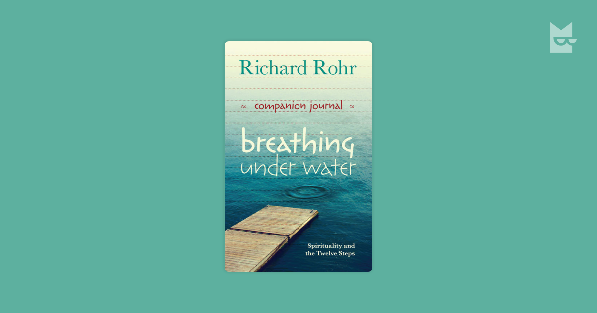 the christian faith in the book breathing under water by richard rohr