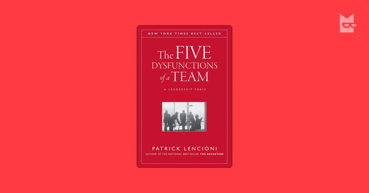 book review patrick lencionis the five dysfunctions Book summary: the five dysfunctions of a team by patrick lencioni  patrick lencioni - the five dysfunctions of a team - duration:  most disappointing book ever.