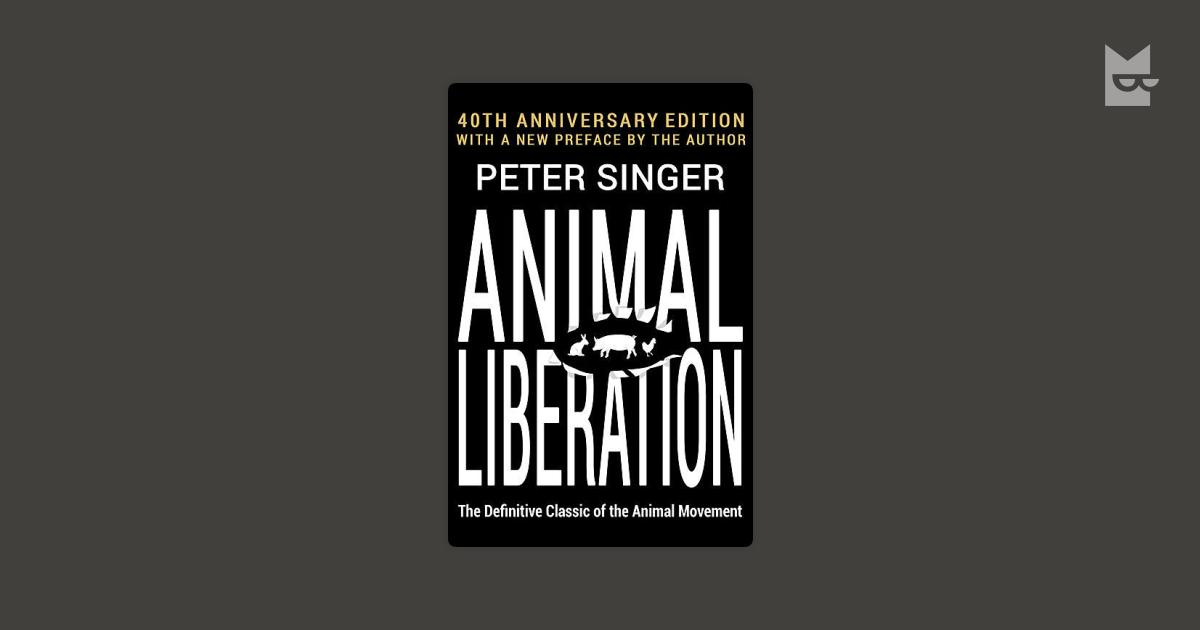 animal liberation analysis peter singer Peter singer was already one of the most influential applied ethicists before the publication of practical ethicshe made his mark through his work on civil disobedience, famine relief, and animal.