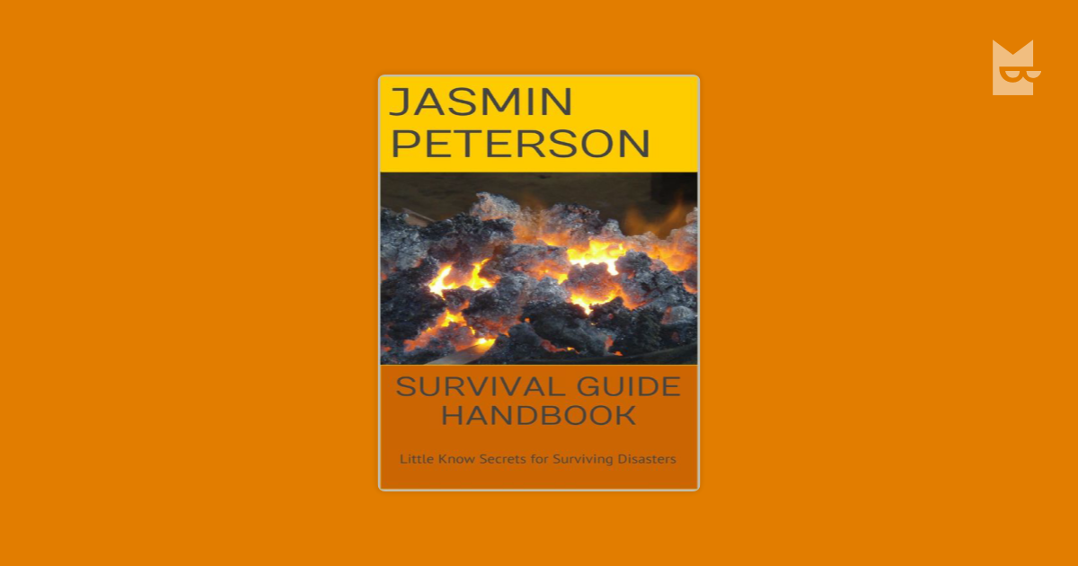 survival guide Ultimate survival skills your a-z guide to preparing, surviving, and thriving no matter what anything can happen whoever so.