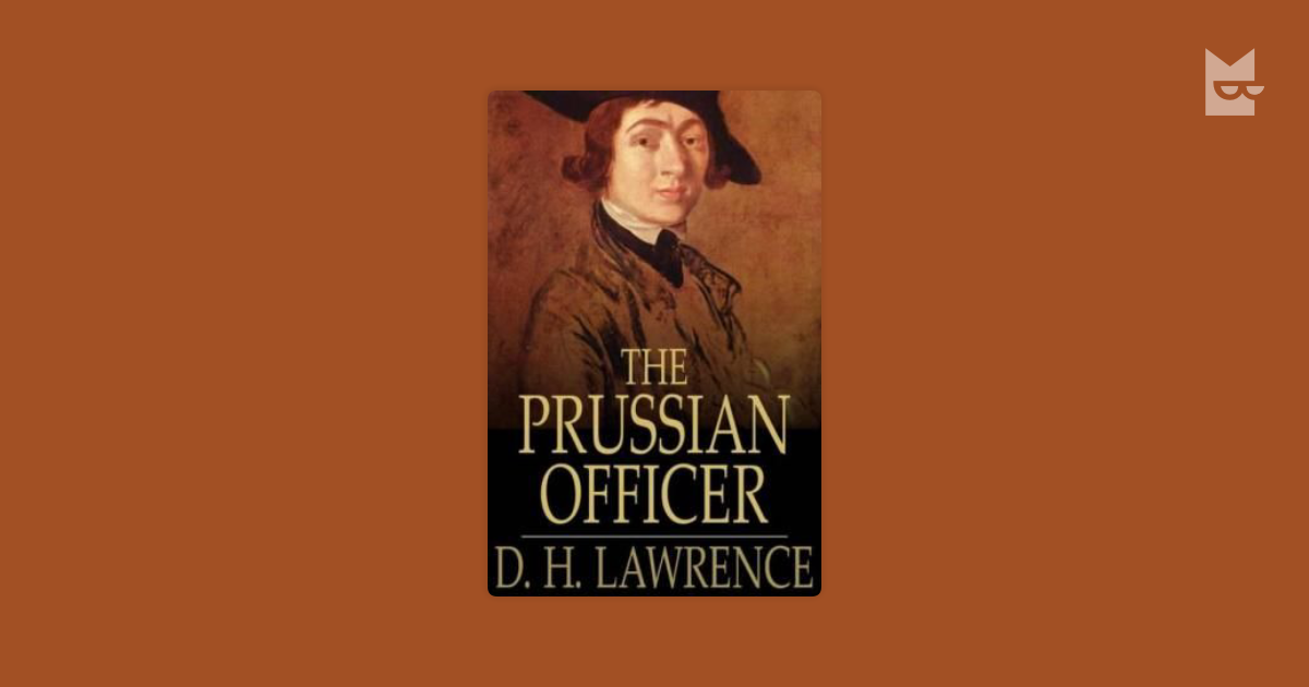 perversity and lawrences prussian officer essay