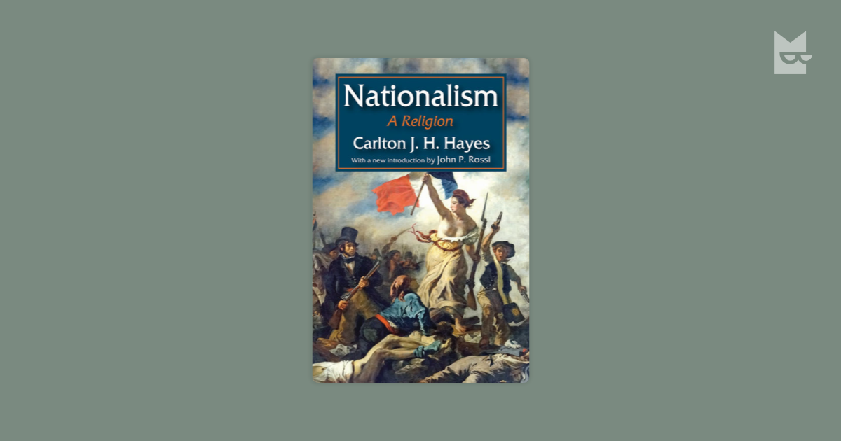 carlton hayes essays on nationalism Carlton hayes essays on nationalism in china equivalent fractions homework help my middle-aged fan girl essay about cindy sherman and @peaches is up on @fgptweets.