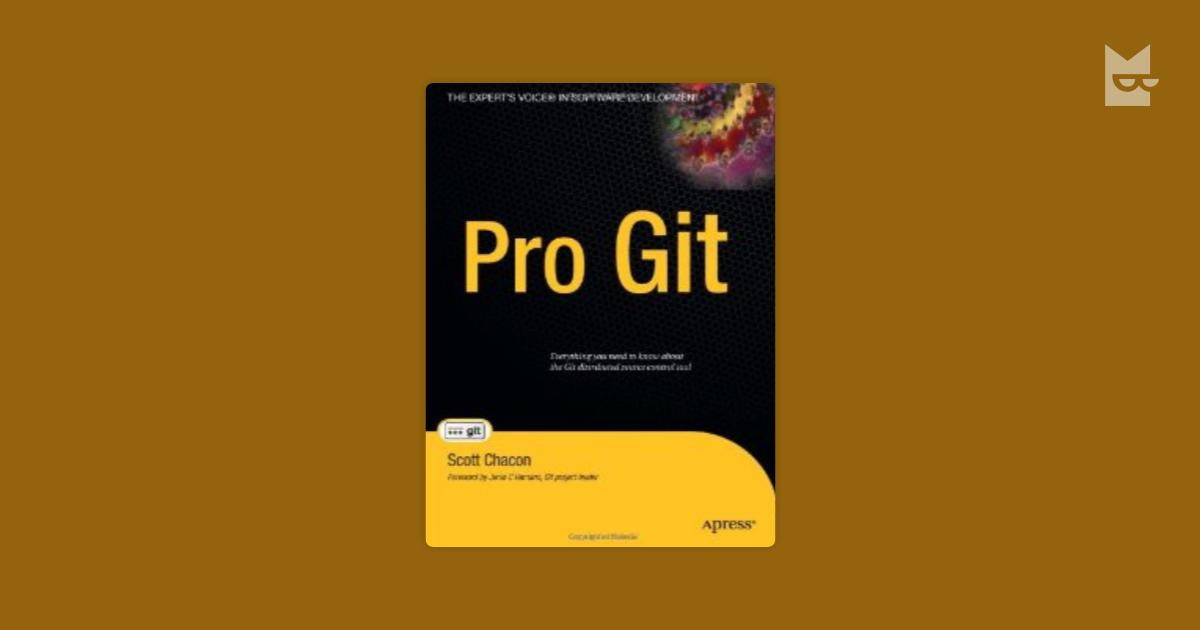 Pro Git — профессиональный контроль версий — Скот Чакон   Читать