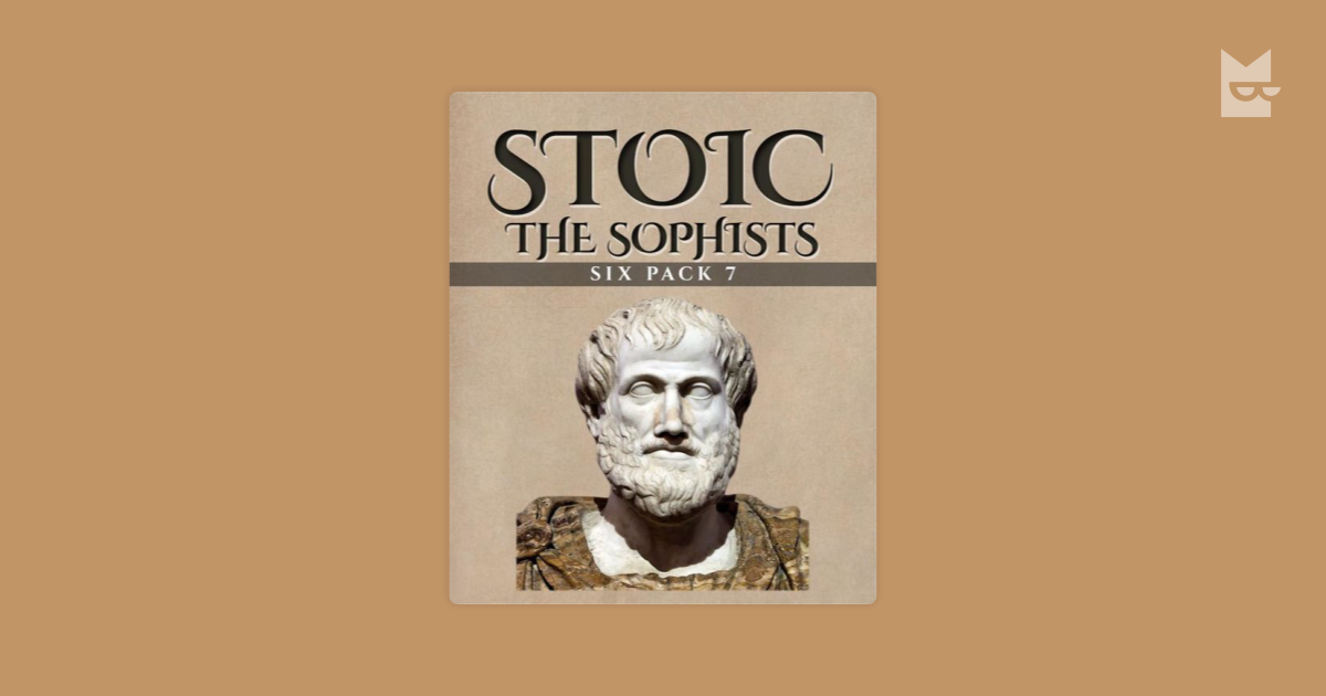 the stoics and socrates Of peripatetic and stoic philosophers were responding to a problematic passage in plato's republic, in which socrates asserts that barbarians (that.