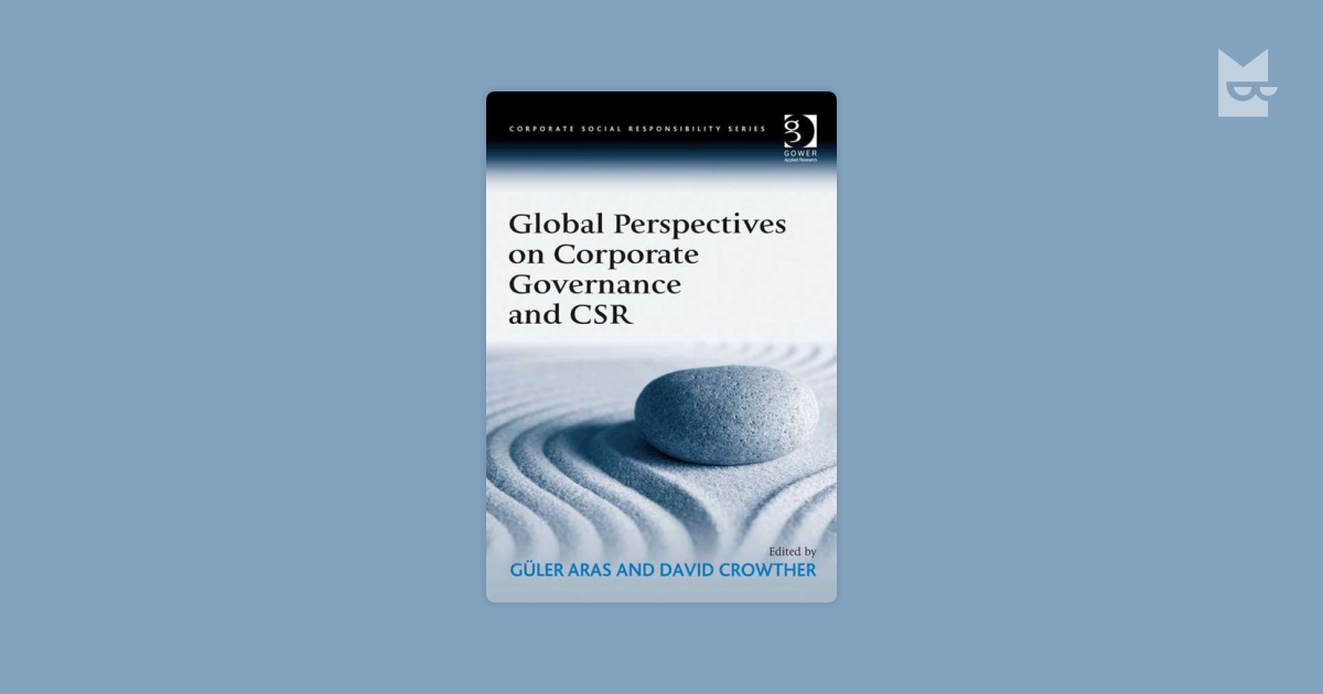 global corporate governance There are many real world examples of corporate structure and the management of business, such as the notorious case of enron and the associated demise of arthur andersen, which shocked the accounting profession lisa weaver's corporate governance course uses real life case studies, blending.