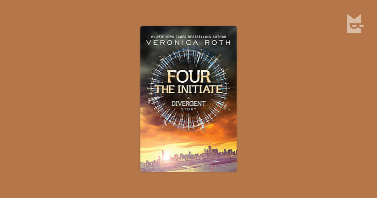 four the initiate veronica roth pdf