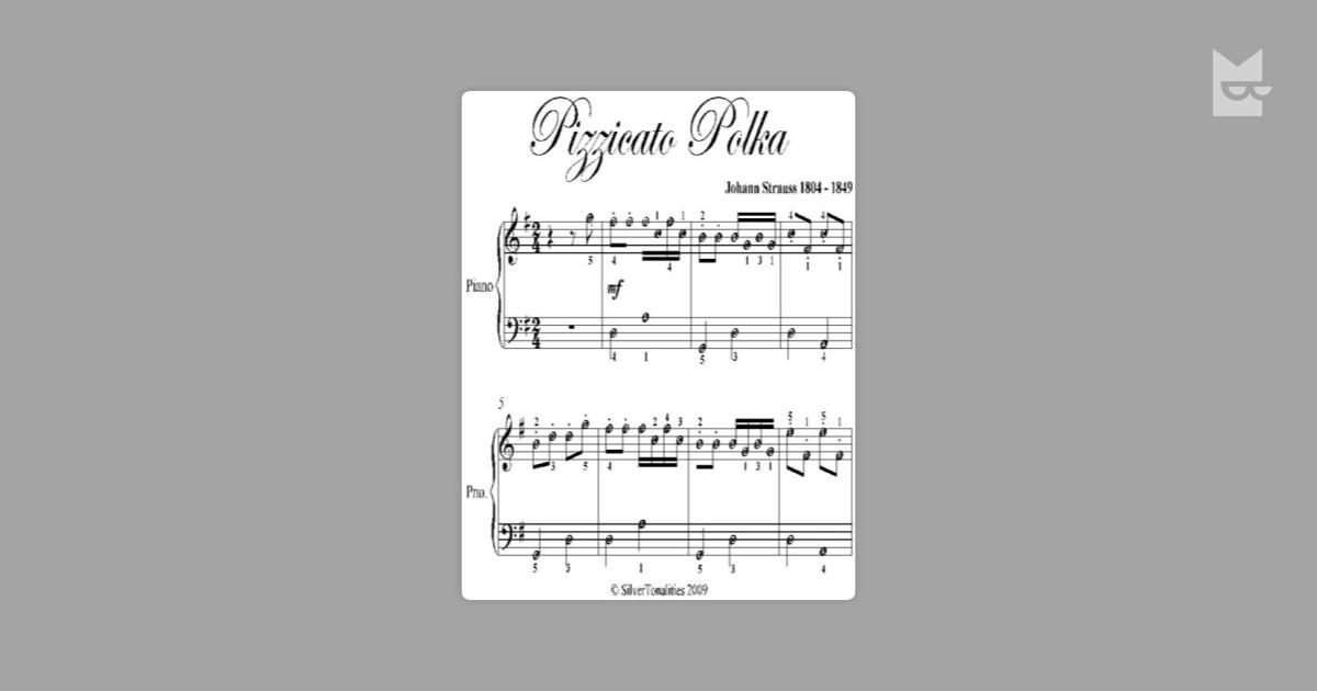 Pizzicato Polka Easy Piano Sheet Music By Johann Strauss