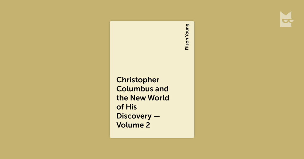 """a personal account of changing the opinion on christopher columbus and his discovery of the new worl Christopher columbus, a hero, a villain more negative attitudes about christopher columbus his voyages to the """"new world"""", his duty was to claim the."""