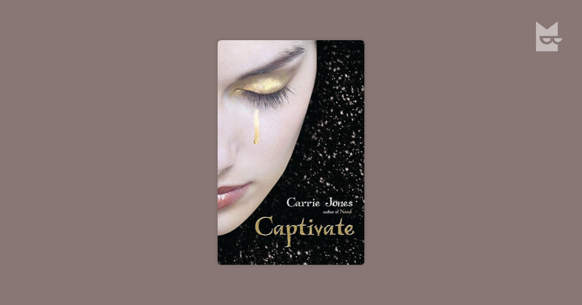 Captivate by Carrie Jones Read Online on Bookmate